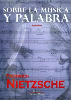 SOBRE LA MUSICA Y PALABRA (AUDIOLIBRO)