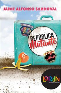 REPUBLICA MUTANTE INCLUYE LICENCIA LORAN (GRAN ANGULAR)