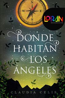 DONDE HABITAN LOS ANGELES INCLUYE LICENCIA LORAN (GRAN ANGULAR)