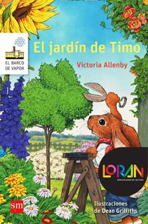 EL JARDIN DE TIMO PACK LIBRO Y LICENCIA LORAN (SERIE BLANCA)