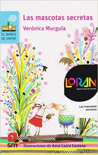 LAS MASCOTAS SECRETAS INCLUYE LICENCIA LORAN...