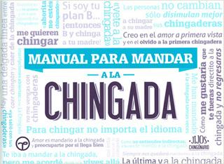 MANUAL PARA MANDAR A LA CHINGADA