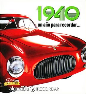 UN AÑO PARA RECORDAR... 1940