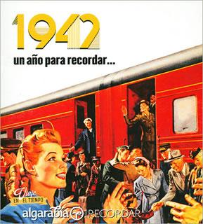 UN AÑO PARA RECORDAR... 1942