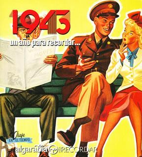 UN AÑO PARA RECORDAR... 1943