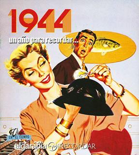 UN AÑO PARA RECORDAR... 1944