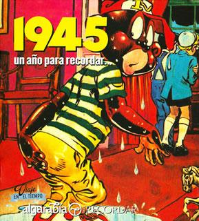 UN AÑO PARA RECORDAR... 1945