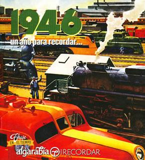 UN AÑO PARA RECORDAR... 1946