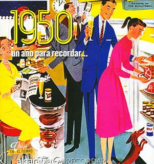 UN AÑO PARA RECORDAR... 1950