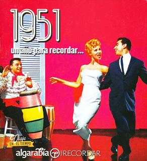 UN AÑO PARA RECORDAR... 1951
