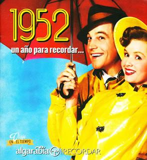 UN AÑO PARA RECORDAR... 1952