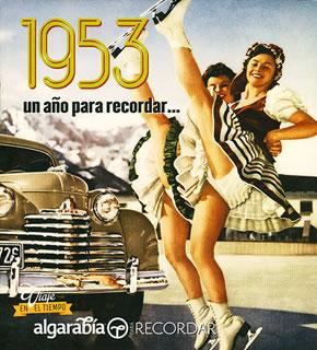 UN AÑO PARA RECORDAR... 1953