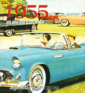 UN AÑO PARA RECORDAR... 1955