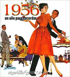 UN AÑO PARA RECORDAR... 1956