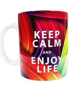 TAZA (KEEP CALM AND ENJOY LIFE)