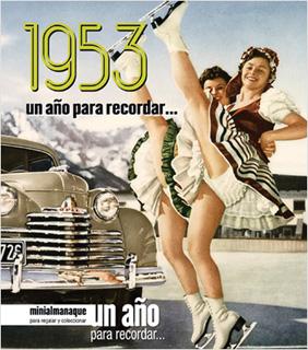 MINIALMANAQUE 1953 UN AÑO PARA RECORDAR