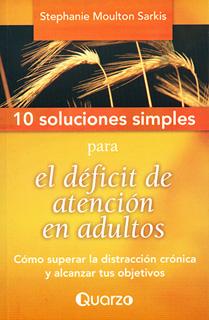10 SOLUCIONES SIMPLES PARA EL EFICIT DE ATENCION...