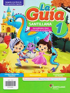 LA GUIA SANTILLANA 1 ESCUELA PRIVADA 2021-2022...