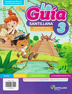 LA GUIA SANTILLANA 3 ESCUELA PRIVADA 2021-2022...