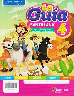 LA GUIA SANTILLANA 4 ESCUELA PRIVADA 2021-2022...