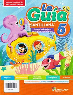 LA GUIA SANTILLANA 5 ESCUELA PRIVADA 2021-2022...