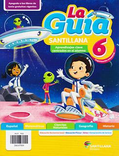 LA GUIA SANTILLANA 6 ESCUELA PRIVADA 2021-2022...
