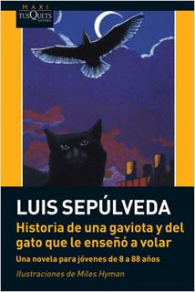 HISTORIA DE UNA GAVIOTA Y DEL GATO QUE LE ENSEÑO...
