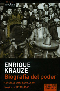BIOGRAFIA DEL PODER: CAUDILLOS DE LA REVOLUCION MEXICANA (1910-1940) (BOLSILLO)