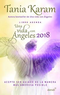 LIBRO AGENDA 2018 UNA VIDA CON ANGELES