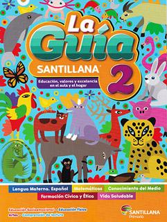 LA GUIA SANTILLANA 2 ESCUELA PUBLICA 2021-2022...