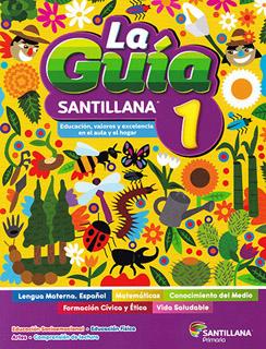 LA GUIA SANTILLANA 1 ESCUELA PUBLICA 2021-2022...
