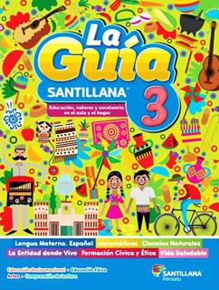 LA GUIA SANTILLANA 3 ESCUELA PUBLICA 2021-2022...