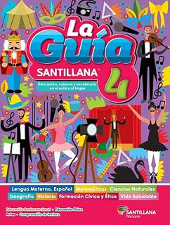 LA GUIA SANTILLANA 4 ESCUELA PUBLICA 2021-2022...