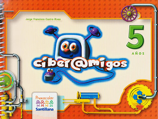 CIBERAMIGOS 5 AÑOS KIT (PREESCOLAR)