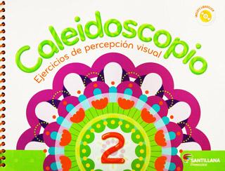 CALEIDOSCOPIO 2 EJERCICIOS DE PERCEPCION VISUAL