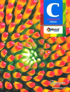 CIENCIAS 2 FISICA (INCLUYE CD) (SERIE ESPIRAL DEL...