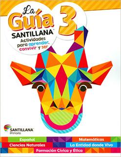 LA GUIA SANTILLANA 3 SECTOR PUBLICO (INCLUYE AUXILIAR DE MATEMATICAS Y ALAS DE PAPEL)