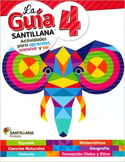 LA GUIA SANTILLANA 4 SECTOR PUBLICO (INCLUYE AUXILIAR DE MATEMATICAS Y ALAS DE PAPEL)