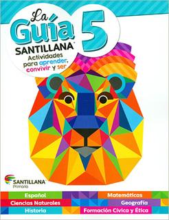 LA GUIA SANTILLANA 5 SECTOR PUBLICO (INCLUYE AUXILIAR DE MATEMATICAS Y ALAS DE PAPEL)