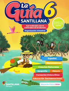 LA GUIA SANTILLANA 6 (INCLUYE ALAS DE PAPEL,...