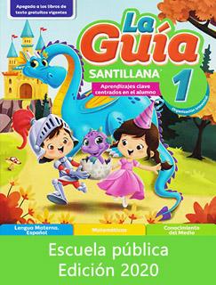 LA GUIA SANTILLANA 1 ESCUELA PUBLICA 2020-2021...