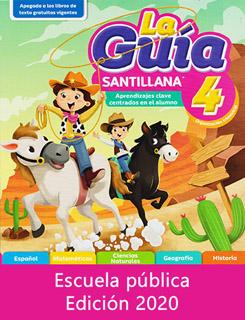 LA GUIA SANTILLANA 4 ESCUELA PUBLICA 2020-2021...