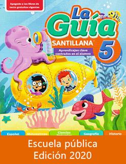 LA GUIA SANTILLANA 5 ESCUELA PUBLICA 2020-2021...
