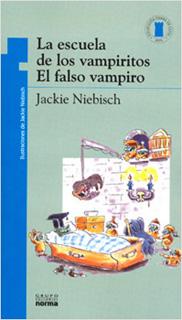 LA ESCUELA DE LOS VAMPIRITOS: EL FALSO VAMPIRO...