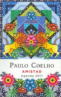 AGENDA 2017 PAULO COELHO, AMISTAD