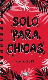 SOLO PARA CHICAS. AGENDA 2019 (BOLSILLO)