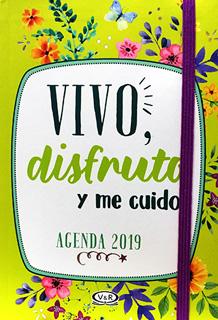 AGENDA 2019 VIVO DISFRUTO Y ME CUIDO