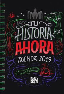 TU HISTORIA AHORA. AGENDA 2019