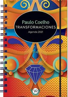 AGENDA 2021 PAULO COELHO: TRANSFORMACIONES...