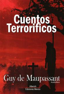 CUENTOS TERRORIFICOS (AUDIOLIBRO)
